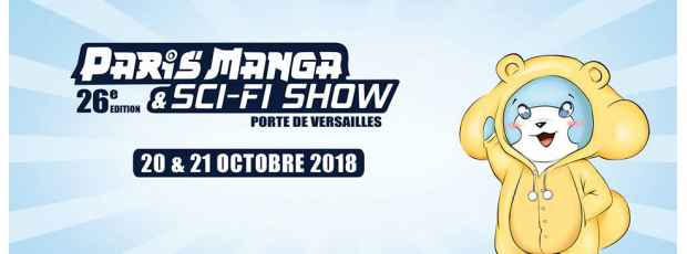 paris manga sci fi show paris les 20 et 21 octobre 2018 porte de versailles. Black Bedroom Furniture Sets. Home Design Ideas